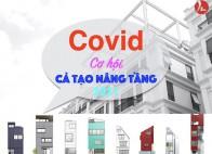 Covid cơ hội vàng cải tạo nâng tầng công trình